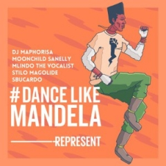 DJ Maphorisa - Dance Like Mandela ft. Moonchild, Stilo Magolide, Mlindo The Vocalist & DJ Sbucardo
